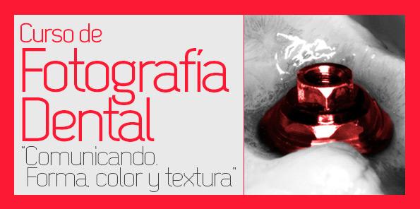 Fotografía Dental – Comunicando forma, color y textura